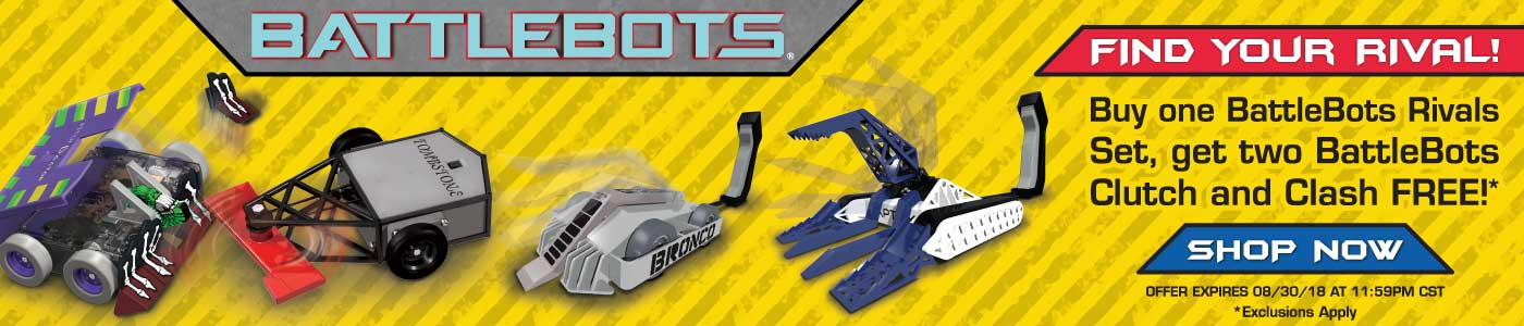 Buy one BattleBots Rivals set, get two BattleBots Clutch and Clash free!